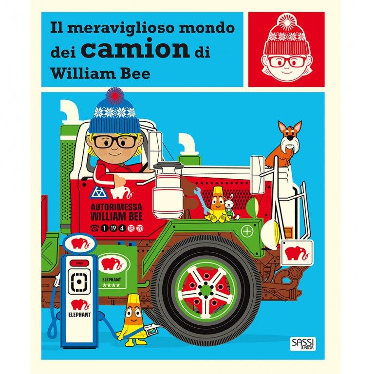 Il Meraviglioso Mondo dei Camion di William Bee