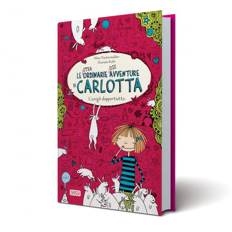 Le (Stra)Ordinarie (Dis)Avventure di Carlotta. Conigli Dappertutto