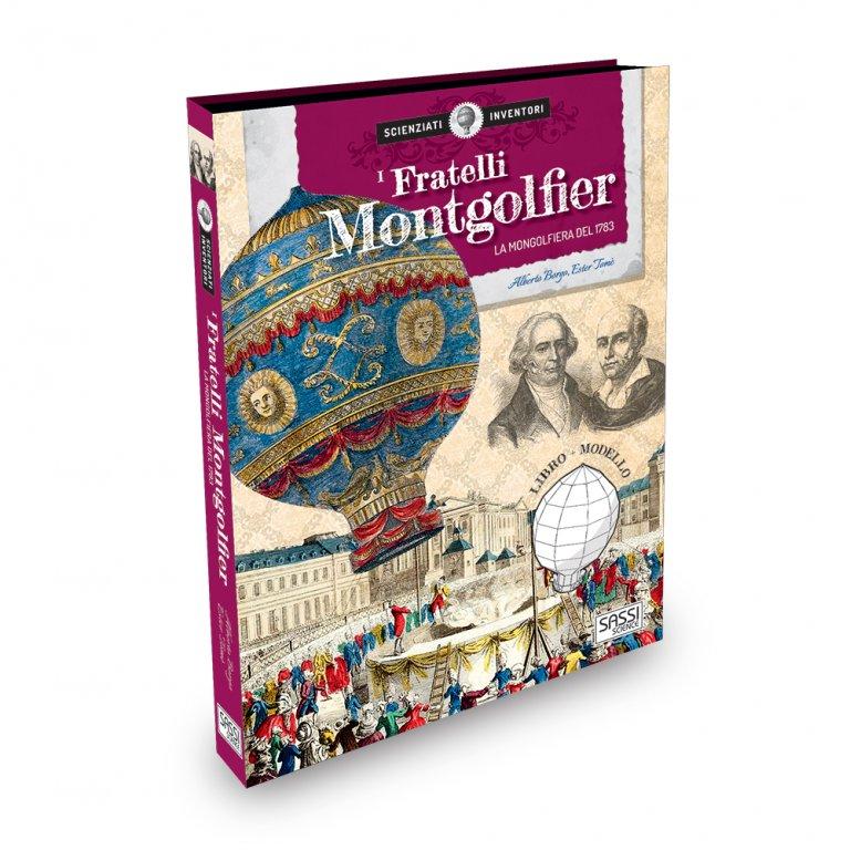 I Fratelli Montgolfier. La mongolfiera del 1783